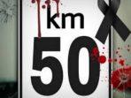 Segera Tangkap dan Tahan Tersangka KM 50